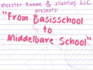 From Basisschool to Middelbare School (2018)